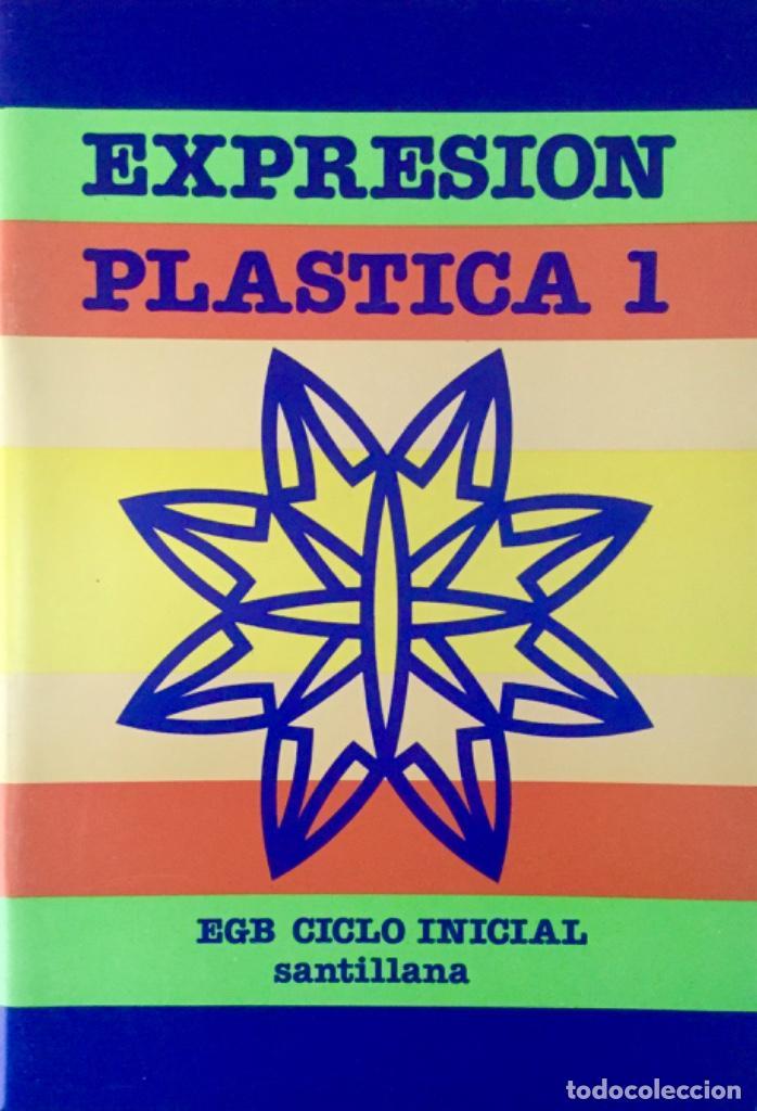 EXPRESIÓN PLÁSTICA 1º EGB. SANTILLANA. NUEVO (Libros Nuevos - Libros de Texto - Infantil y Primaria)