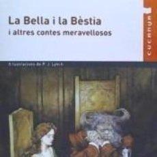 Libros: LA BELLA I LA BESTIA. Lote 221247430