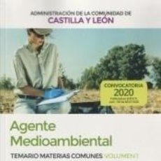 Libros: AGENTE MEDIOAMBIENTAL DE LA ADMINISTRACIÓN DE LA COMUNIDAD DE CASTILLA Y LEÓN. TEMARIO DE MATERIAS. Lote 221263630