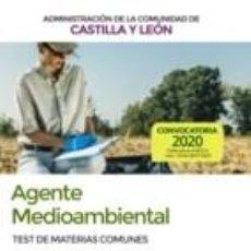 Libros: AGENTE MEDIOAMBIENTAL DE LA ADMINISTRACIÓN DE LA COMUNIDAD DE CASTILLA Y LEÓN. TEST DE MATERIAS. Lote 221263731