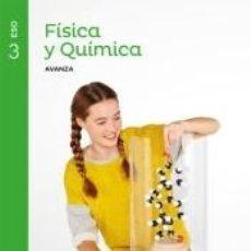 Libros: FISICA Y QUIMICA SERIE AVANZA 3 ESO SABER HACER. Lote 221523428