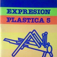 Libros: EXPRESIÓN PLÁSTICA 5º EGB. SANTILLANA. NUEVO. Lote 221544540