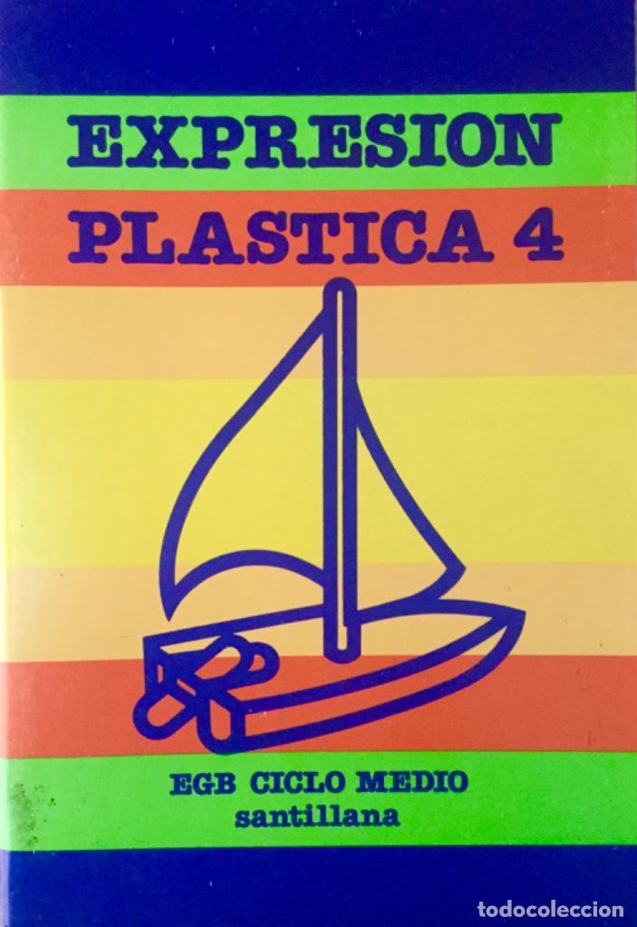 EXPRESIÓN PLÁSTICA 4º EGB. SANTILLANA. NUEVO (Libros Nuevos - Libros de Texto - Infantil y Primaria)
