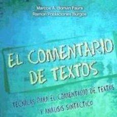 Libros: EL COMENTARIO DE TEXTOS. Lote 221560982