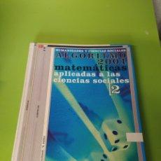 Libros: LIBRO DE MATEMÁTICAS 2 BACHILLERATO. Lote 221638146