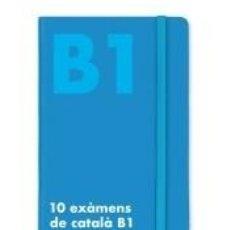 Libros: 10 EXÀMENS DE CATALÀ B1. Lote 221640796