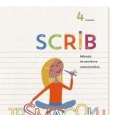 Libros: SCRIB METODO DE ESCRITURA COMUNICATIVA 4 PRIMARIA. Lote 221646578
