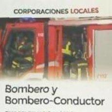 Libros: BOMBERO Y BOMBERO-CONDUCTOR. TEST DEL TEMARIO PRÁCTICO. Lote 221654461