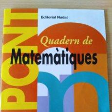 Libros: PONT. QUADERN DE MATEMATIQUES 2 CICLE INICIAL. CATALÁN. NUEVO. Lote 222194502