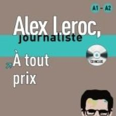 Libros: COLLECTION ALEX LEROC. À TOUT PRIX + CD. Lote 222196778
