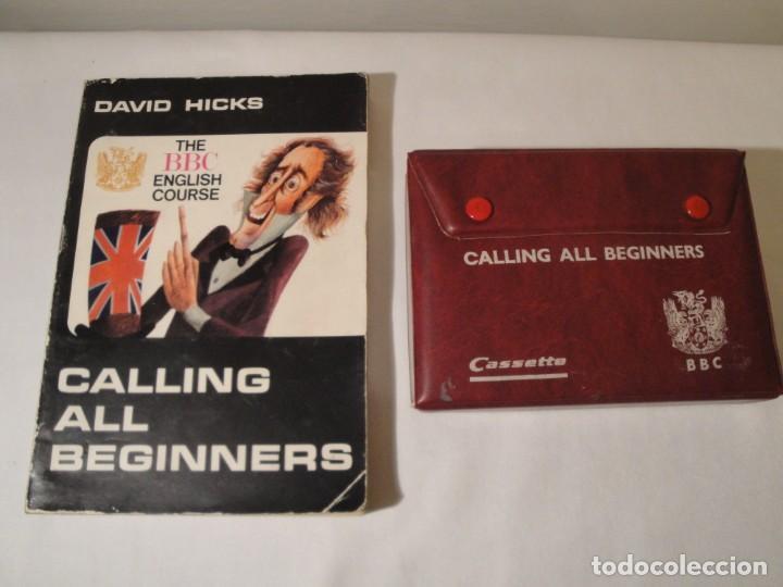 LIBRO Y CASETES ORIGINALES (4): CALLING ALL BEGINERS. CURSO DE INGLÉS. EDITORIAL ALHAMBRA, 1971. (Libros Nuevos - Libros de Texto - Bachillerato)