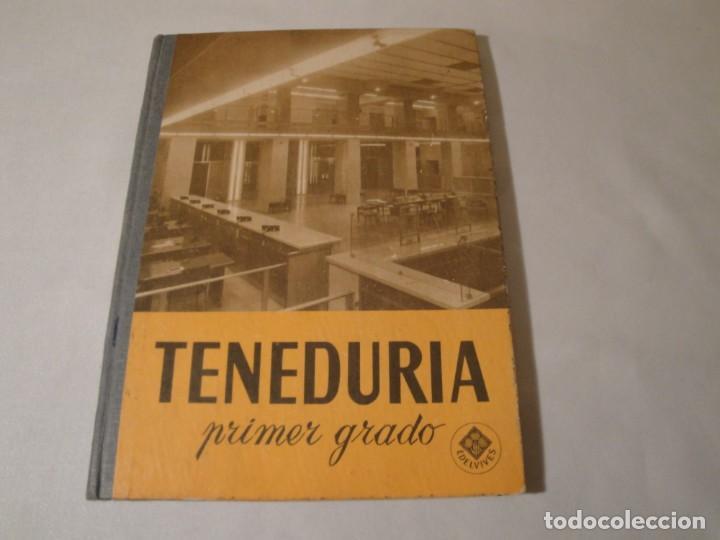 TENEDURÍA. PRIMER GRADO. POR PARTIDA DOBLE. EDITORIAL LUIS VIVES. EDICIÓN 1969. (Libros Nuevos - Libros de Texto - Ciclos Formativos - Grado Superior)