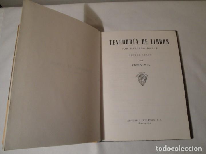 Libros: Teneduría. Primer Grado. Por partida doble. Editorial Luis Vives. Edición 1969. - Foto 2 - 222268523