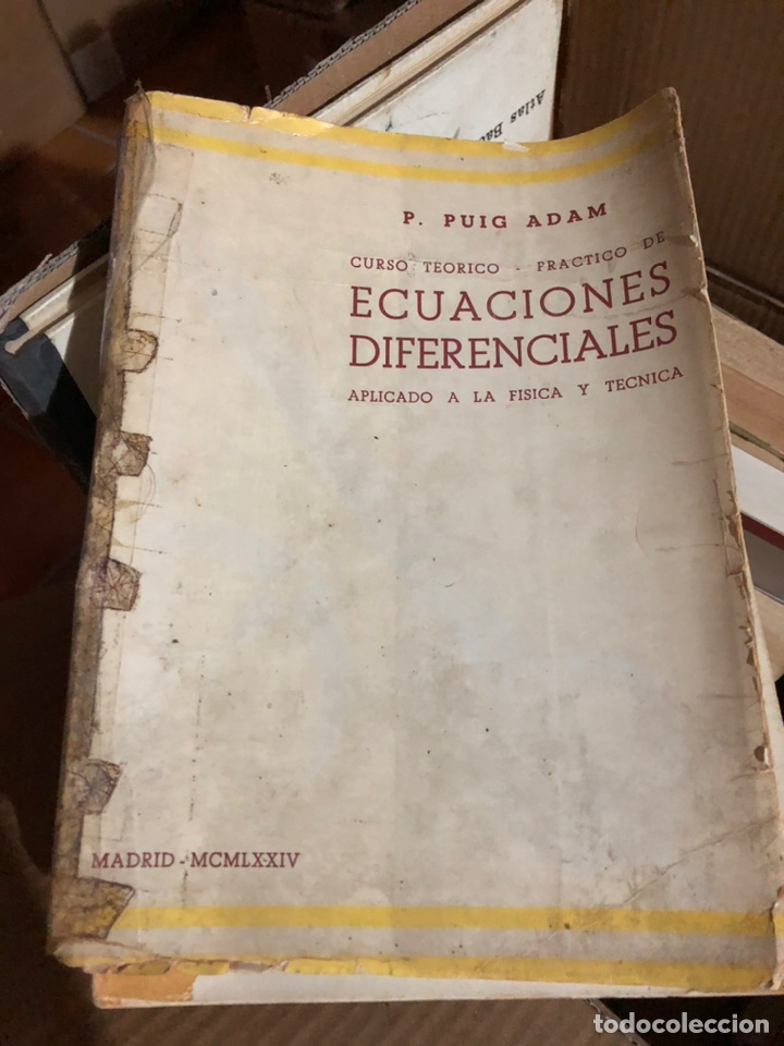 ECUACIONES DIFERENCIALES APLICADO A LA FÍSICA Y TÉCNICA. PUIG ADAM (Libros Nuevos - Libros de Texto - Ciclos Formativos - Grado Superior)