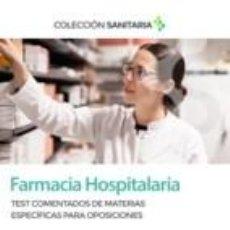 Libros: FARMACIA HOSPITALARIA. TEST COMENTADOS DE MATERIAS ESPECÍFICAS PARA OPOSICIONES. Lote 226772475
