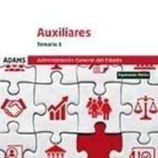 Libros: TEMARIO 1 AUXILIARES DE LA ADMINISTRACIÓN DEL ESTADO. Lote 226817865