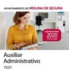 Libros: AUXILIAR ADMINISTRATIVO DEL AYUNTAMIENTO DE MOLINA DE SEGURA. TEST. Lote 226979532