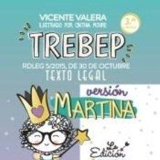 Libros: TREBEP VERSIÓN MARTINA. Lote 227192345