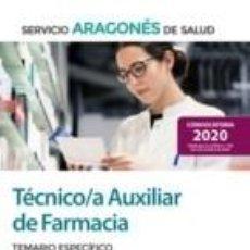 Libros: TÉCNICO/A AUXILIAR DE FARMACIA DEL SERVICIO ARAGONÉS DE SALUD (SALUD-ARAGÓN). TEMARIO ESPECÍFICO. Lote 227570385