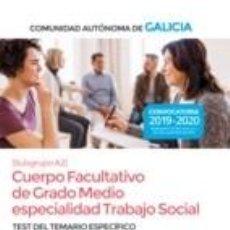 Libros: CUERPO FACULTATIVO DE GRADO MEDIO DE LA COMUNIDAD AUTÓNOMA DE GALICIA (SUBGRUPO A2) ESPECIALIDAD. Lote 228139790