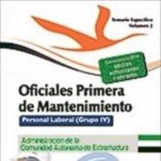 Libros: OFICIALES PRIMERA DE MANTENIMIENTO. PERSONAL LABORAL (GRUPO IV) DE LA ADMINISTRACIÓN DE LA. Lote 228256170