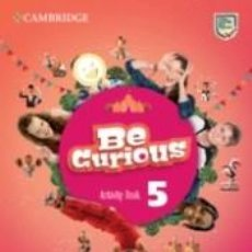 Libros: BE CURIOUS. ACTIVITY BOOK WITH HOME BOOKLET. LEVEL 5. Lote 228288970