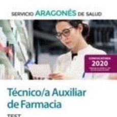 Libros: TÉCNICO/A AUXILIAR DE FARMACIA DEL SERVICIO ARAGONÉS DE SALUD (SALUD-ARAGÓN). TEST. Lote 228395700