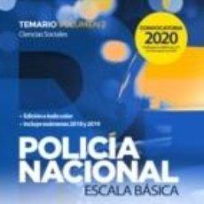 Libros: POLICÍA NACIONAL ESCALA BÁSICA. TEMARIO VOLUMEN 2 CIENCIAS SOCIALES. Lote 228395720