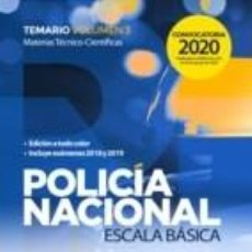 Libros: POLICÍA NACIONAL ESCALA BÁSICA. TEMARIO VOLUMEN 3 MATERIAS TÉCNICO-CIENTÍFICAS. Lote 228395740