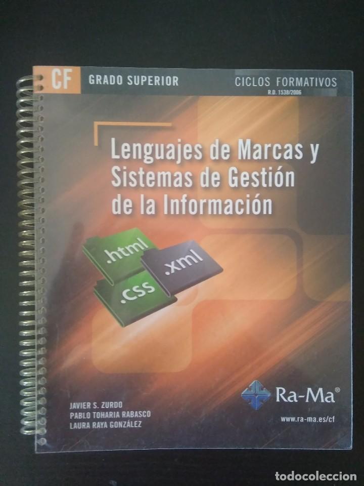 LENGUAJES DE MARCAS Y SISTEMAS DE GESTIÓN DE LA INFORMACIÓN (Libros Nuevos - Libros de Texto - Ciclos Formativos - Grado Superior)