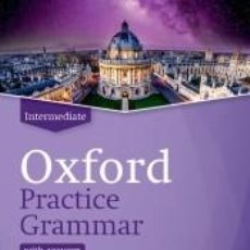 Libri: OXFORD PRACTICE GRAMMAR INTERMEDIATE WITH ANSWERS. REVISED EDITION. Lote 230341765