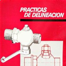Libros: DELINEACIÓN. PRACTICAS CEAC. Lote 233575675