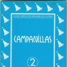 Libros: CAMPALILLAS Nº 2 CUADERNO DE LECTURA, ESCRITURA Y DIBUJO J. Mª TORAL ED J.CANTERO -SIN ESTRENAR 1958. Lote 234964315