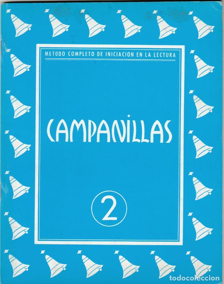 CAMPANILLAS 2 - ANTIGUO LIBRO CARTILLA DE LECTURA - 1958 - JOSE Mª TORAL - ED. J CANTERO (Libros Nuevos - Libros de Texto - Infantil y Primaria)