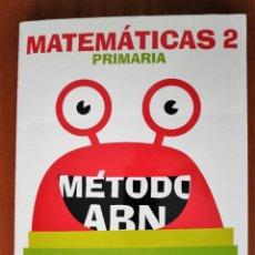 Libros: MATEMÁTICAS MÉTODO ABN 2 DE PRIMARIA, ANAYA. Lote 235166030