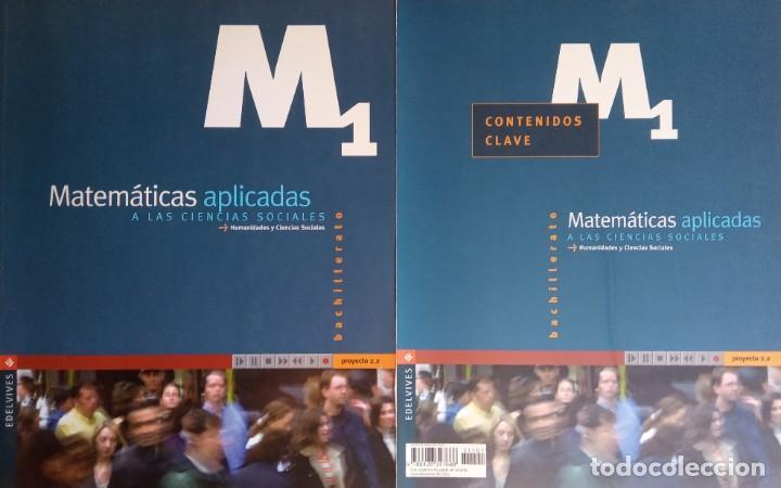 MATEMÁTICAS APLICADAS A LAS CIENCIAS SOCIALES M1. PRIMERO DE BACHILLERATO LOGSE. EDELVIVES 2.001 (Libros Nuevos - Libros de Texto - Bachillerato)