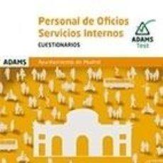 Libros: CUESTIONARIO PERSONAL DE OFICIOS-SERVICIOS INTERNOS AYUNTAMIENTO DE MADRID. Lote 235704650