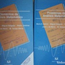 Libros: ELEMENTOS DE ANÁLISIS MATEMÁTICO Y PROBLEMAS (2 VOLS.) SANZ Y TORRES. UNED. VV.AA.. Lote 235849575