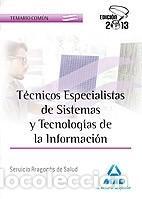 TÉCNICOS ESPECIALISTAS DE SISTEMAS Y TECNOLOGÍAS DE LA INFORMACIÓN DEL SERVICIO ARAGONÉS DE SALUD. (Libros Nuevos - Libros de Texto - Infantil y Primaria)