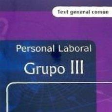 Libros: PERSONAL LABORAL DE LA XUNTA DE GALICIA. GRUPO 3. TEST GENERAL COMUN. Lote 236163615
