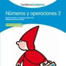 Libros: NÚMEROS Y OPERACIONES, CUADERNO 2. Lote 236527050
