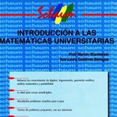 Libros: INTRODUCCIÓN A LAS MATEMÁTICAS UNIVERSITARIAS. SCHAUM MCGRAW HILL. WISNIEWSKI Y GUTIÉRREZ BANEGAS. Lote 235508440