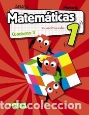 MATEMÁTICAS 1. CUADERNO 3. CUADRÍCULA. (Libros Nuevos - Libros de Texto - Infantil y Primaria)