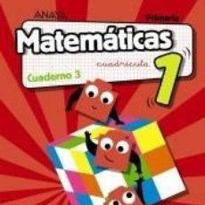 Libros: MATEMÁTICAS 1. CUADERNO 3. CUADRÍCULA.. Lote 236574500