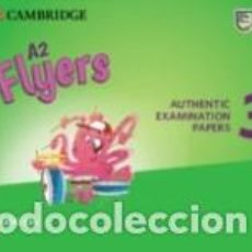 Libros: A2 FLYERS 3 AUDIO CDS: AUTHENTIC EXAMINATION PAPERS. Lote 236574550