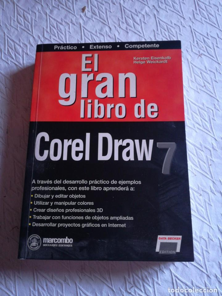 EL GRAN LIBRO DE COREL DRAW 7. MARCOMBO 1997 (Libros Nuevos - Libros de Texto - Ciclos Formativos - Grado Superior)