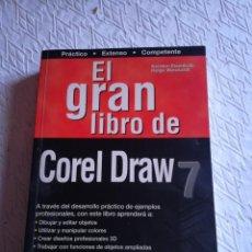Libros: EL GRAN LIBRO DE COREL DRAW 7. MARCOMBO 1997. Lote 236620655
