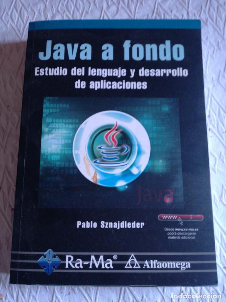 JAVA A FONDO. ESTUDIO DEL LENGUAJE Y DESARROLLO DE APLICACIONES. ALFAOMEGA 2011 (Libros Nuevos - Libros de Texto - Ciclos Formativos - Grado Superior)