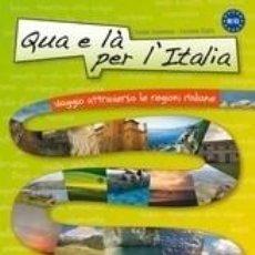 Libros: QUA E LA PER LITALIA. Lote 237284685
