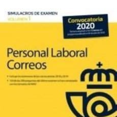 Libros: PERSONAL LABORAL DE CORREOS Y TELÉGRAFOS. SIMULACROS DE EXAMEN VOLUMEN 1. Lote 237312270